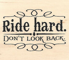Ride Hard Western, Wood Mounted Rubber Stamp IMPRESSION OBSESSION - NEW, C13164