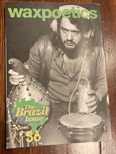 Wax Poetics Magazine Issue #36 Jul/Aug 2009 The Brazil Issue: Gilberto Gil