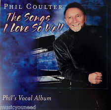 Phil Coulter - The Songs I Love So Well (CD, 2001, Shanachie) Near MINT 10/10