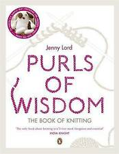 Purls of Wisdom: The Book of Knitting by Jenny Lord (Paperback, 2010)