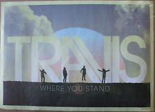 """Travis - Where You Stand 11""""x17"""" promo poster"""