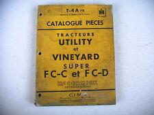 catalogue pièces TRACTEUR UTILITY ET VINEYARD SUPER FC-C FC-D MAC CORMICK 1957