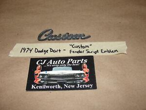 "OEM 1974 74 Dodge Dart SCRIPT ""CUSTOM"" FENDER EMBLEM BADGING TRIM"