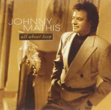 Johnny Mathis : All About Love CD