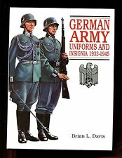 GERMAN ARMY UNIFORMS AND INSIGNIA 1933-45. Brian Davis, 1995 ed, HBdj Like New