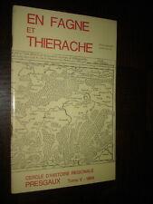 EN FAGNE ET THIERACHE - Tome V - 1969 - Presgaux Belgique
