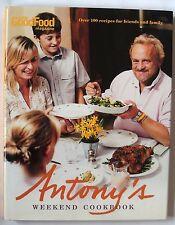 Antony's Weekend Cookbook by Antony Worrall Thompson (Hardback, 2006)