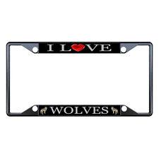I Love Wolves Animal Black License Plate Frame Tag Holder Four Holes