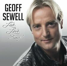 GEOFF SEWELL Live, Love, Sing! CD BRAND NEW