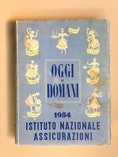 Oggi e Domani agenda 1954 Istituto Nazionale Assicurazioni