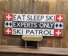 Set of Three Snow Ski Signs Experts Only Ski Patrol Eat Sleep Ski Rustic Wood