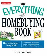 The Everything Homebuying Book: How to buy smart -- in any market..Determine