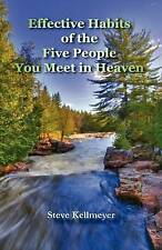 Effective Habits of the Five People You Meet in Heaven-ExLibrary