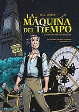 La Maquina del Tiempo (Classic Fiction) (Spanish Edition) by H.G. Wells