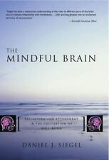 The Mindful Brain: Reflection and Attunement in the Cultivation of Well-Being, D