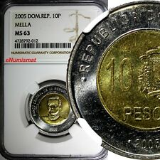 DOMINICAN REPUBLIC 2005 10 Pesos NGC  MS63 MELLA KM# 106