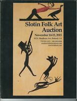 NN-024 Slotin Folk Art Auction Vintage Catalog, Illustrated Color, 2015, Novembe
