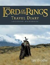 The Lord of the Rings Location Guidebook : Travel Diary by Ian Brodie (2005,...