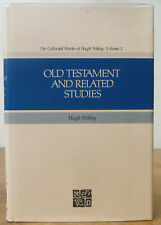 Collected Works of Hugh Nibley: Old Testament - Related Studies Vol. 1 HB2
