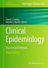 Clinical Epidemiology: Practice and Methods (Methods in Molecular Biology) by ,