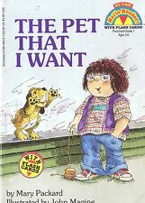 THE PET THAT I WANT by Mary Packard Illustrated by John Magine Paperback 1994
