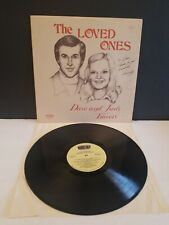 RARE AUTOGRAPHED THE LOVED ONES DAVE AND JUDY TRAVERS ORIGINAL LP NR.MINT COND.