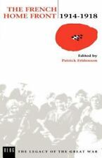 The French Home Front, 1914-1918 (Paperback or Softback)