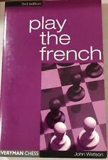JOHN WATSON - Play the French, 3rd (Cadogan Chess Books)