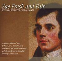Strathclyde University Chamber Choir - Sae Fresh and Fair (CD) (2004)