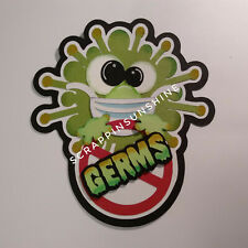Germ No Germs Sign Scrapbook Die Cut Title for Scrapbook Pages w/ Virus theme