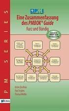 Eine Zusammenfassung Des Pmbok® Guide - Kurz Und Bündig (PM Series) (German Edit