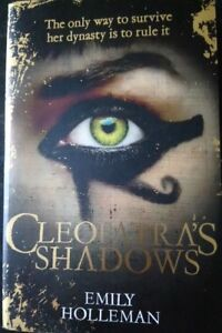 Cleopatra's Shadows by Emily Holleman (Paperback, 2015)