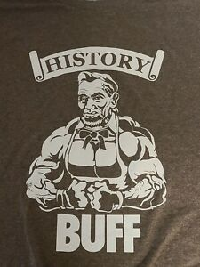 History Buff Abe Lincoln Fitness Gym Graphic T-Shirt Mens 2XL Brown Short Sleeve