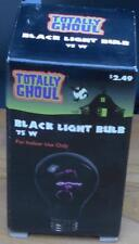 Totally Ghoul Black Light Bulb - 75 Watt - NEW IN BOX - ONE BULB - INDOOR USE