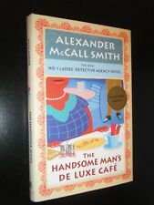 Signed No. 1 Ladies Detective Agency Handsome Man's de Luxe Café by McCall Smith