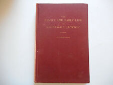 Family and Early LIfe of Stonewall Jackson Roy Bird Cook signed by author 1948