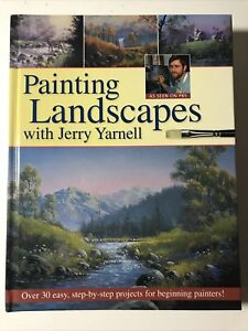Painting Landscapes by Jerry Yarnell Hardcover Acrylic Art Technique