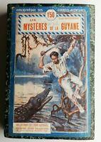 N20 Ancien Livre Les Mystères de la Guyane L.Boussenad début XXeme J.Tallandier