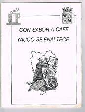 Panfleto Con Sabor A Cafe Yauco Se Enaltece Puerto Rico Fotos Himno Historia