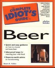 NEW - The Complete Idiot's Guide To Beer by Stuart A. Kallen