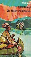 Karl May - Sotto Avvoltoi / Il Schatz IN Silver Lake #B2002397
