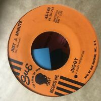 Juggy- Soul At Sunrise/Just A Minute- Sue 45-142- VG+ RARE soul 45