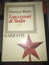 BIALER - I SUCCESSORI DI STALIN - GARZANTI - 1985 1^ED