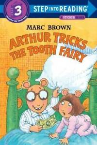 Arthur Tricks the Tooth Fairy (Step-Into-Reading, Step 3) - Paperback - GOOD