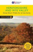 Short Walks Herefordshire & the Wye Valley 9780319091029 | Brand New