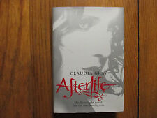 "CLAUDIA  GRAY  Signed  Book (""AFTERLIFE""-2011  First  Edition  Hardback)"