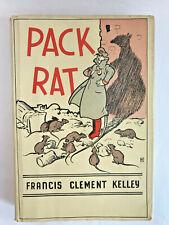 Pack Rat FRANCIS CLEMENT KELLEY 1942 HC DJ 2nd print Catholic