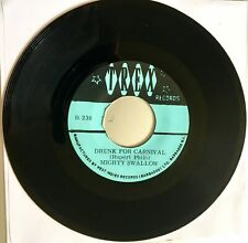 """. MIGHTY SWALLOW :: 'Drunk For Carnival' . 7"""" Vinyl . TREX"""