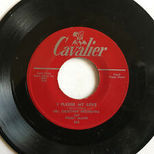 DEL COURTNEY & HIS ORCHESTRA w/PEGGY MANN I Pledge My Love CAVALIER 865 vocal 7""