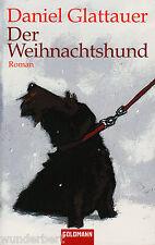 *- Der WEIHNACHTSHUND - Daniel GLATTAUER  tb  (2009)